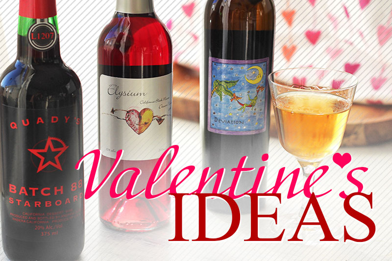 Simple & Sweet Valentine's Day Ideas from Quady Winery Featuring Quady Sweet Wine and Aperitifs