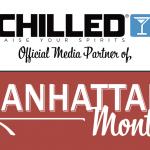 Vya Vermouth Chilled Magazine Media Partner Manhattan Cocktail Month Celebration