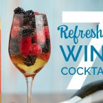 7 Refreshing Wine Cocktail text over a wine glass filled with Electra Moscato, Fresh Fruit and Prosecco